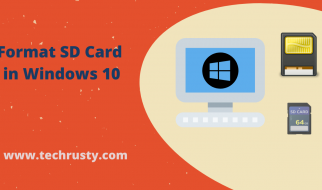 How To Format SD Card in Windows 10: Alluring Guide