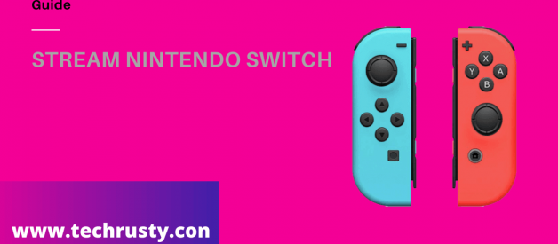 For How To Stream Nintendo -Switch