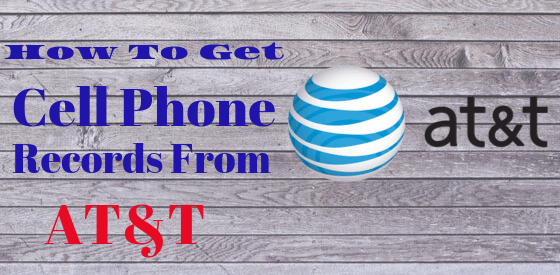 9 Step By Step How to Get Cell Phone Records From AT&T