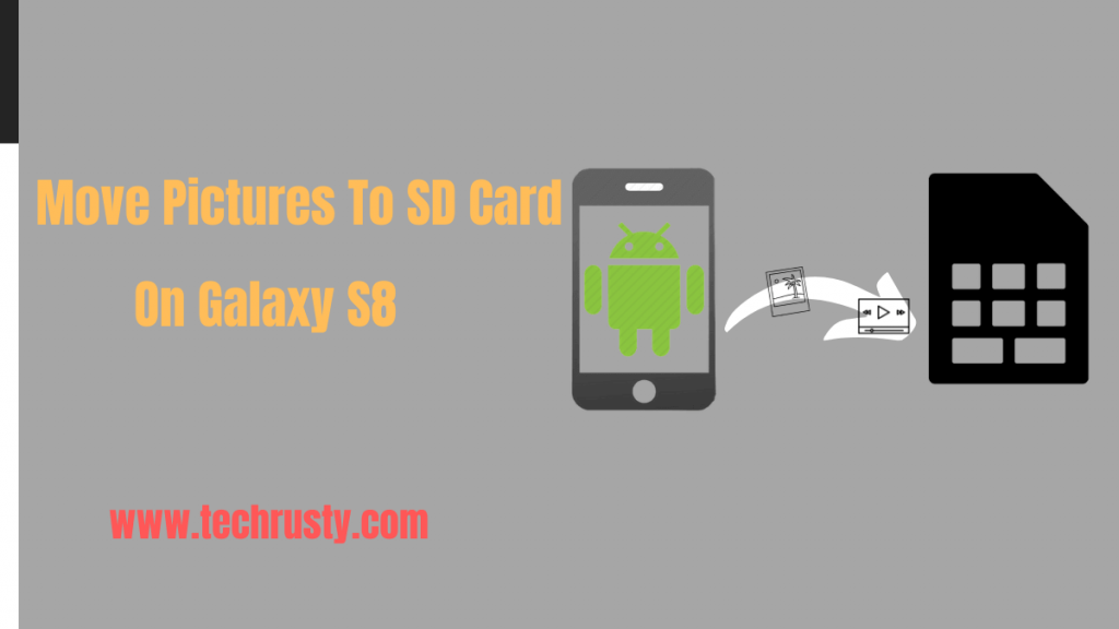 How to Move Pictures to Sd Card on Galaxy S8