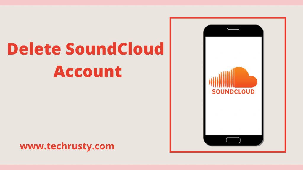 How to delete SoundCloud account