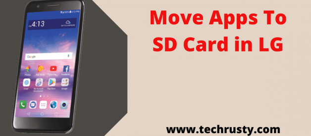 How to Move Apps to SD Card in LG:[ Accurate Guide 2020 ]