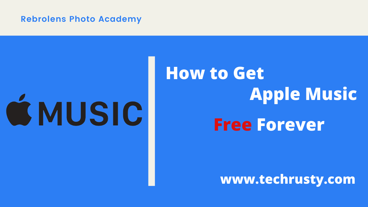 How to get Apple music free forever