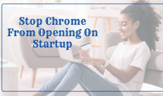 Stop Chrome From Opening On Startup