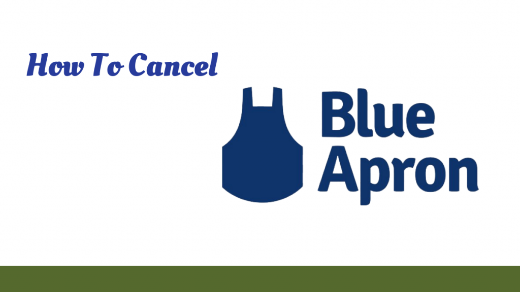 cancel blue apron