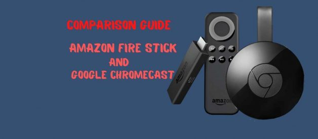 Which USB Tvstick is Best: Amazon Fire Stick or Chromecast