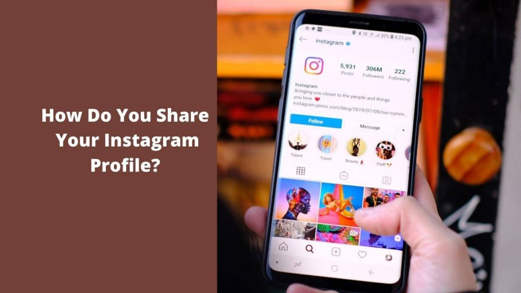 How Do You Share Your Instagram Profile