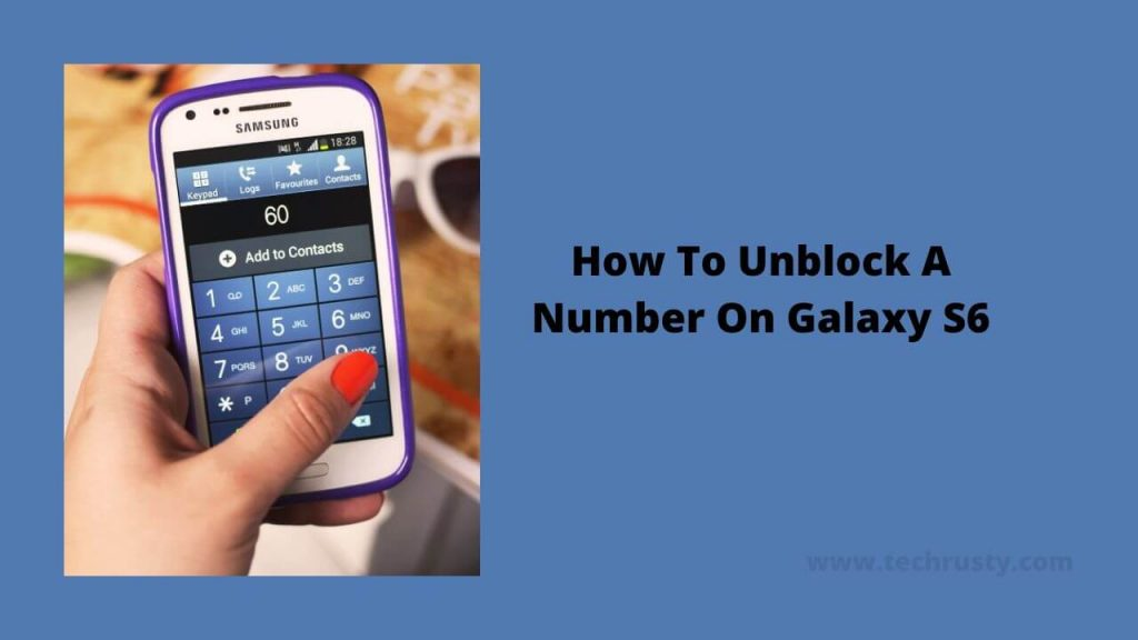 How To Unblock A Number On Galaxy S6
