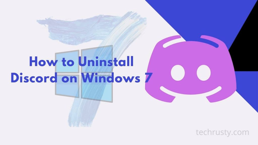 How to Uninstall Discord on Windows 7