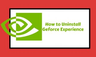 how to uninstall geforce experience