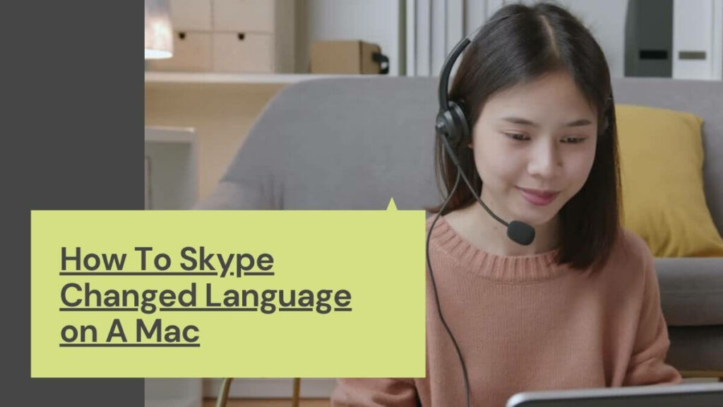 How To Skype Changed Language on A Mac